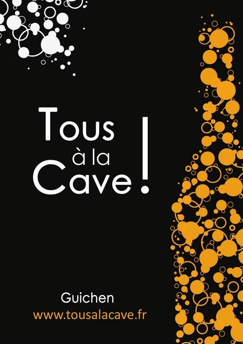 TOUS A LA CAVE (Copier)